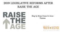 2019 Legislative Reforms After Raise the Age