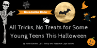 All Tricks, No Treats for Some Young Teens This Halloween