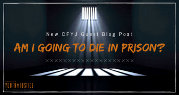 Am I Going to Die in Prison?