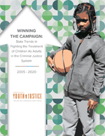 Winning the Campaign: State Trends in Fighting the Treatment of Children As Adults in the Criminal Justice System