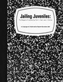 Jailing Juveniles