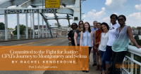 Committed to the Fight for Justice: CFYJ's Journey to Montgomery and Selma