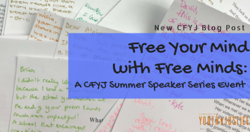 Free Your Mind with Free Minds: A CFYJ Summer Speaker Series Event