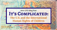 It's Complicated: The U.S. and the International Human Rights of Children