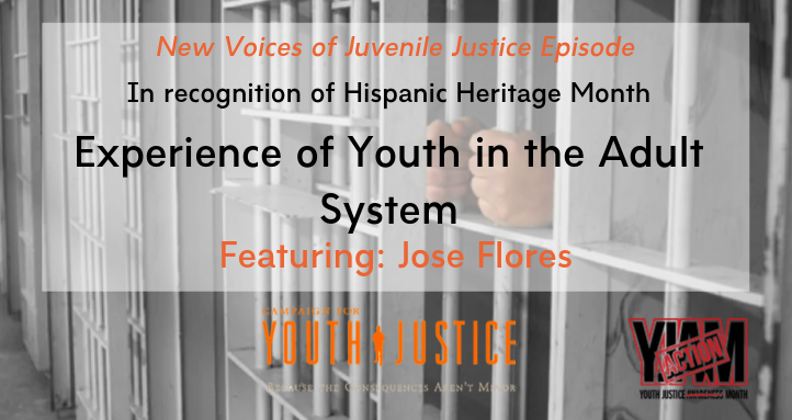 Jose Flores: My Experience As A Youth In The Adult System