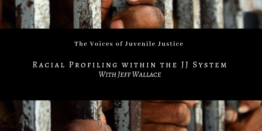 Racial Profiling Within the JJ System