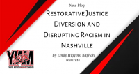 Restorative Justice Diversion and Disrupting Racism in Nashville