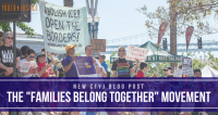 "The ""Families Belong Together"" Movement"